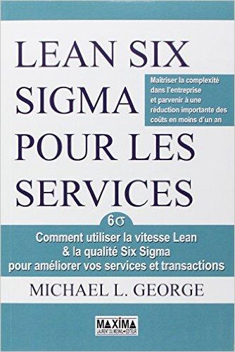 Lean Six Sigma pour les services - Marense