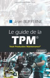 Le guide de la TPM - Total Productive Maintenance - Marense