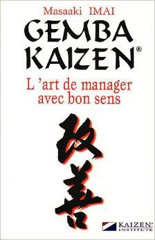 Gemba Kaizen l'art de manager avec bon sens - Marense