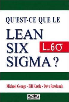 Qu'est-ce que le Lean Six Sigma - Marense